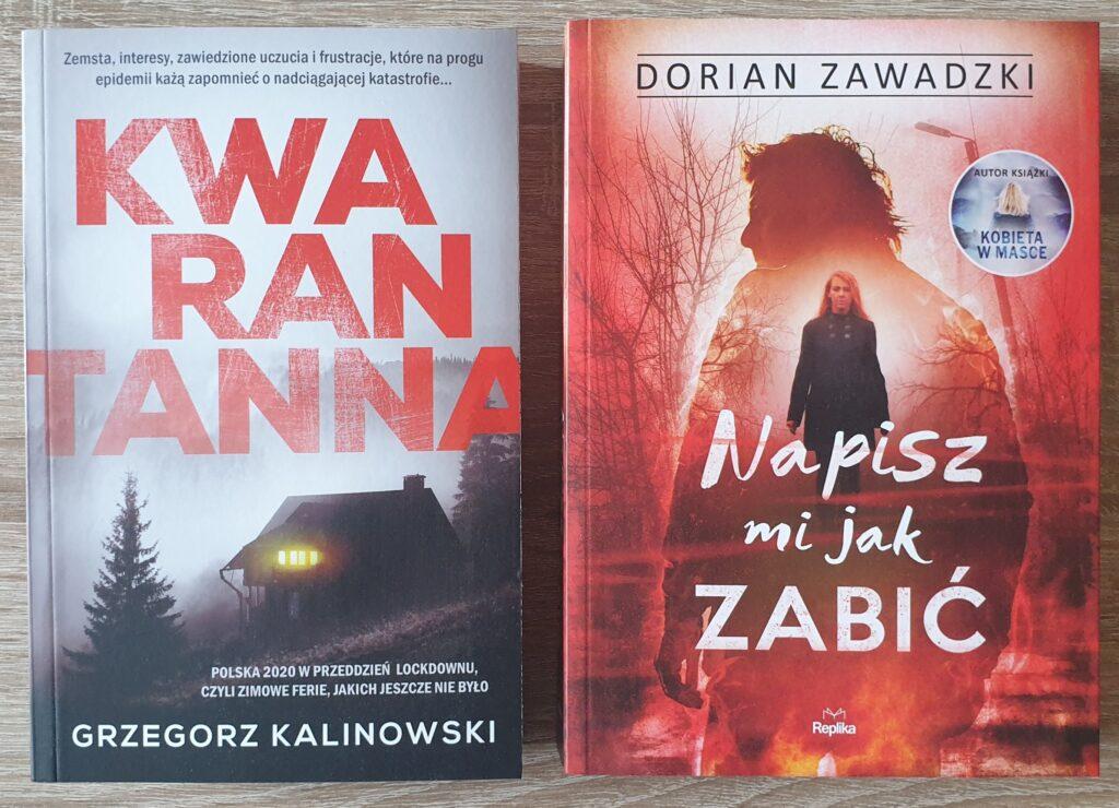 """Zdjęcie przedstawia dwie książki """"Kwarantanna"""" i """"Napisz mi jak zabić""""."""